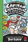 El Capitán Calzoncillos y el ataque de los retretes parlantes: 2 (El Capita´n Calzoncillos a todo color)