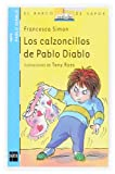 Los calzoncillos de Pablo Diablo: 11 (El Barco de Vapor Azul)
