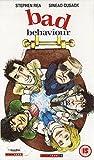 Bad Behaviour [Reino Unido] [VHS]