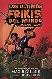 Los últimos frikis del mundo y la marcha zombi 2: Los últimos frikis del mundo, 2