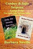Cowboy & Injin Suspense Large Print: Two Adventures in One: Volume 4 (Spirit Animal large Print Box Set)