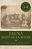 Jalna: Books 1-4: The Building of Jalna / Morning at Jalna / Mary Wakefield / Young Renny (Jalna Box-Set Book 1) (English Edition)
